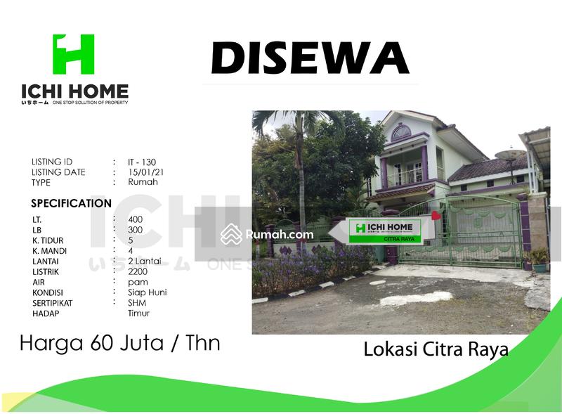 Disewa rumah siap huni citra raya Cikupa Tangerang #102022923
