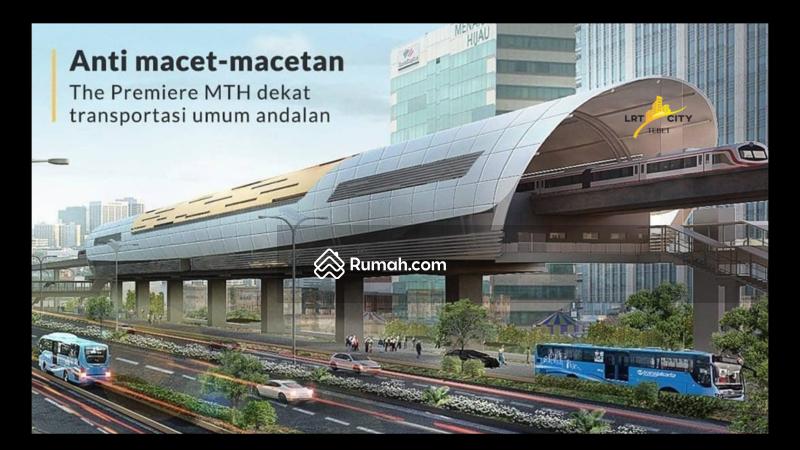 The PREMIERE MTH LRT City Tebet Promo terbaik cicilan hingga 60x #102739925