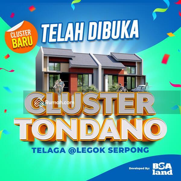 New cluster TONDANO @TELAGA Legok Serpong, dekat Gerbang Utama dan Sport Club, Harga 300 Juta-an #105194113