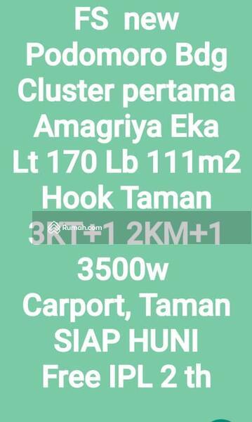 PODOMORO PARK, CLUSTER PERDANA  CLUSTER AMAGRIYA EKA  Bandung Selatan, exit Tol Buahbatu #105200047