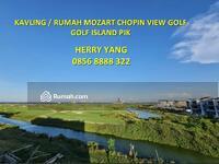 Dijual - Kavling Golf Island PIK Mozart Chopin Non & View Golf