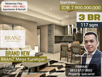 Dijual - Dijual Brand New 3 Bedroom 3 BR Apartemen BRANZ Mega Kuningan, Kuningan, Jakarta Selatan
